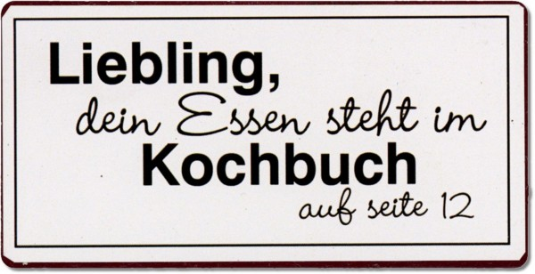 """Magnet """"Liebling dein Essen steht im Kochbuch..."""""""