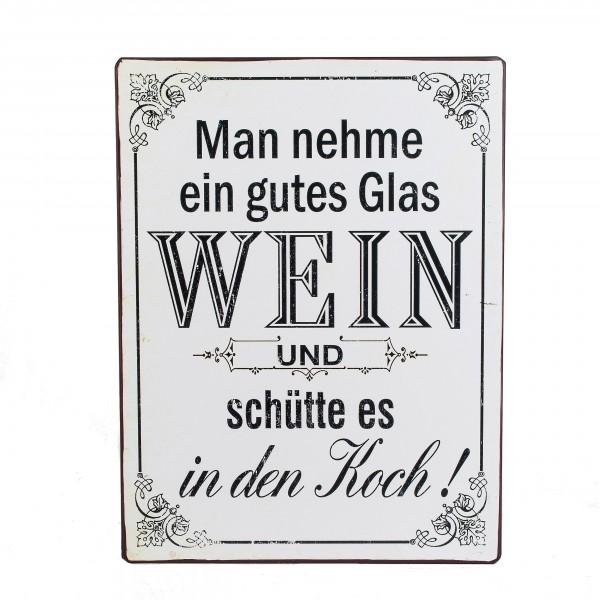 Metallschild - Man nehme ein gute Glas Wein...