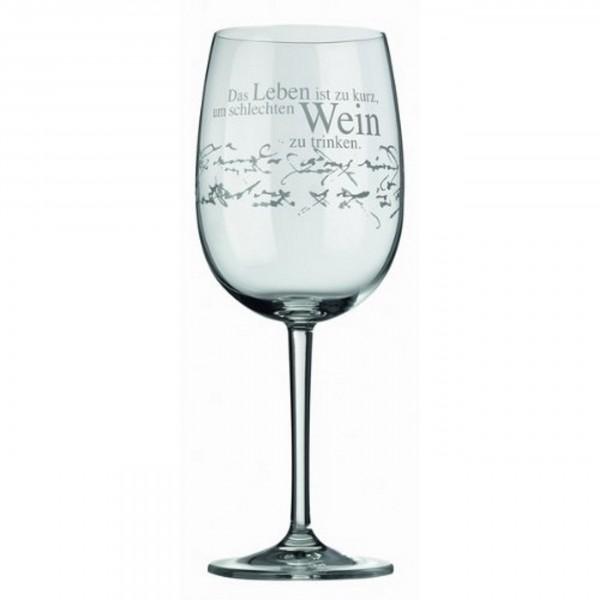 Räder Rotweinglas - Das Leben ist zu kurz, um schlechten Wein zu trinken.